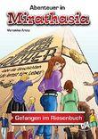Gefangen im Riesenbuch (Abenteuer in Mirathasia 3)