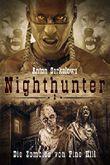 Anton Serkalows Nighthunter 2: Die Zombies von Pine Hill