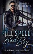 Full Speed Bad Boy