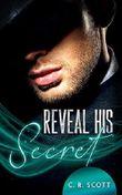 Reveal his Secret