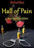 Hall of Pain: Sechs Kurzgeschichten