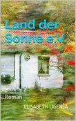 Land der Sonne e.V.: Roman