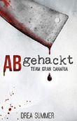 Abgehackt: Team Gran Canaria