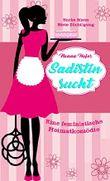 Sadistin sucht: Eine feministische Heimatkomödie