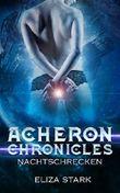 Acheron Chronicles: Nachtschrecken