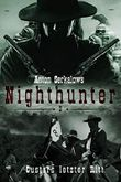 Anton Serkalows Nighthunter 3: Custers letzter Ritt