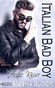 Italian Bad Boy - Heiße Küsse: Heartbeat Romance