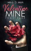 Valentine Mine: Fegefeuer