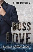 Boss Love: Adrian (Boston Billionaires 1)