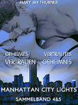 Sammelband: Manhattan City Lights 4 & 5: Geheimes Vertrauen & Vertrautes Geheimnis (MCL Sammelband 2)
