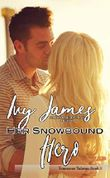 Her Snowbound Hero (Tennessee Tulanes Book 1) (English Edition)