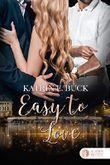 Easy to Love: Liebesroman