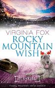 Rocky Mountain Wish (Rocky Mountain Serie 21)