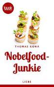 Nobelfood-Junkie (Die booksnacks Kurzgeschichten-Reihe 211)