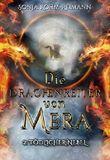 Die Drachenreiter von Mera: Tödlicher Nebel