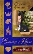 Biestige Küsse: Es war vielmal... Eine märchenhafte Liebesgeschichte