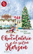 Die Chocolaterie der süßen Herzen (Sweet Romance-Reihe 4)