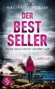 Der Bestseller: Deine Geschichte gehört mir