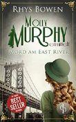 Mord am East River (Molly Murphy ermittelt-Reihe 3)