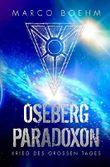 Oseberg Paradoxon: Krieg des Großen Tages