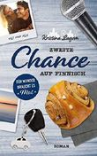 Zweite Chance auf Finnisch: Für Wunder braucht es Mut (Lilly und Alec) (Finn-Love-Trilogie 1)