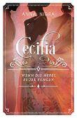 Wenn die Nebel Feuer fangen: (Cecilia, Band 3)