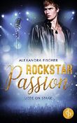 Liebe on Stage (Rockstar Passion 1)
