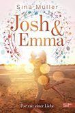 Josh & Emma - Portrait einer Liebe