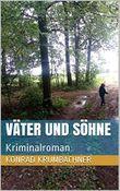 Väter und Söhne: Kriminalroman