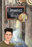 Element High - Die Schule der magischen Kinder - Band 1 - Die Aufnahmeprüfung