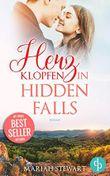 Herzklopfen in Hidden Falls (Hudson Sisters-Trilogie 2)