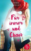 Für immer und Chaos (Wild Wedding-Reihe 3)