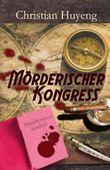 Mörderischer Kongress: eine fantastische Krimikomödie