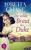 Die wilde Braut des Duke (Historical Bride-Reihe 1)