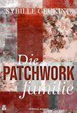 Die Patchworkfamilie: Kriminalroman