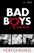 BAD BOYS AGENCY - Verführung