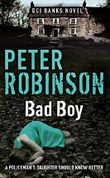 Bad Boy: The 19th DCI Banks Mystery (An Inspector Banks Mystery)