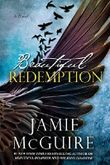 Beautiful Redemption: A Novel (Maddox Brothers Book 2)