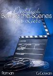 Behind the Scenes: Drehbuch zur Liebe