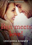 Ben meets love! Erotischer Roman: Runde Tatsachen 3