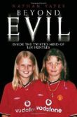 Beyond Evil by Yates, Nathan New Edition (2005)