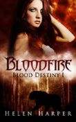 Blood Destiny – Bloodfire