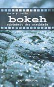 Bokeh: Schönheit der Unschärfe