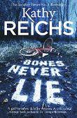 Bones Never Lie: (Temperance Brennan 17)