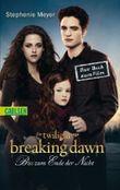 Breaking Dawn - Bis(s) zum Ende der Nacht, Das Buch zum Film. Tl.2