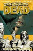 By Robert Kirkman The Walking Dead, Vol. 4: The Heart's Desire