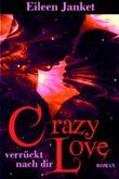 """Buch in der Ähnliche Bücher wie """"CRAZY LOVE - verrückt verliebt"""" - Wer dieses Buch mag, mag auch... Liste"""