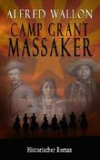 Camp Grant Massaker