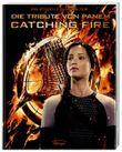 Catching Fire. Die Tribute von Panem