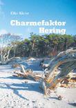Charmefaktor Hering: Roman